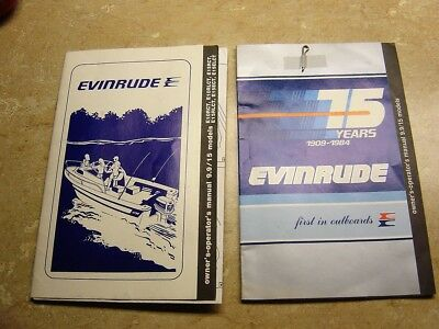 Two 1984 Evinrude 9.9 HP 15 HP Outboard Motor Owner Manuals info for the motors