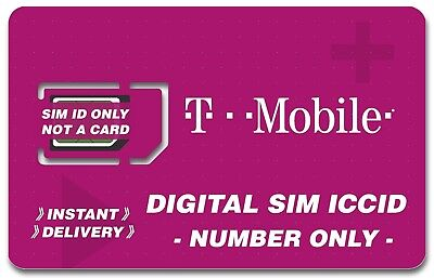 T-Mobile SIM Numbers - Instant Delivery - No Physical Card - Numeric ICCID Only