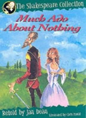 Much Ado About Nothing (The Shakespeare Collection) By Jan Dean
