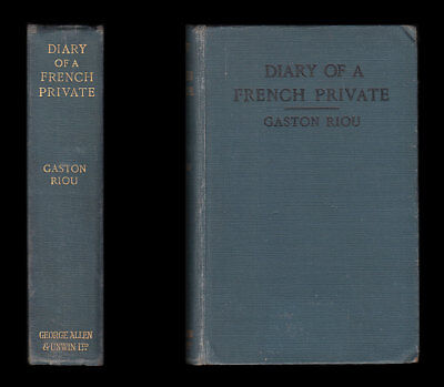 Gaston Riou THE DIARY OF A FRENCH PRIVATE, War IMPRISONMENT 1914-1915 in Germany