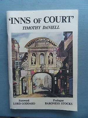 Inns of Court Tim Daniell SIGNED by Author TO LORD MAYOR of LONDON 1985