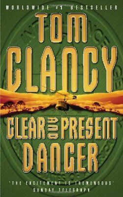Clear and Present Danger By  Tom Clancy. 9780006177302