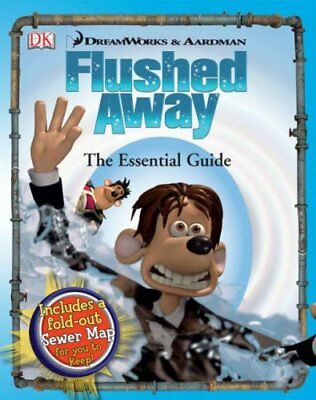 """Flushed Away"" the Essential Guide By Steve Bynghall, Catherine Saunders"