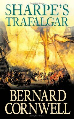 Sharpe's Trafalgar: The Battle of Trafalgar, 21 October 1805 (T .9780007235162
