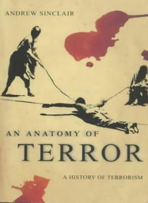 An Anatomy of Terror: A History of Terrorism By Andrew Sinclair