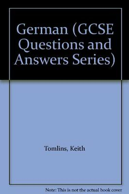 German (GCSE Questions and Answers Series) By Keith Tomlins