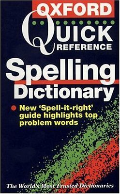 The Oxford Quick Reference Spelling Dictionary By Maurice Waite