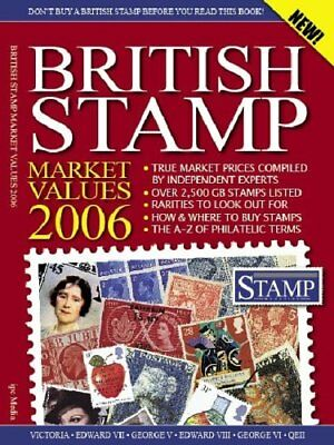 British Stamp Market Values (Stamp Collecting) By Steve Fairclough