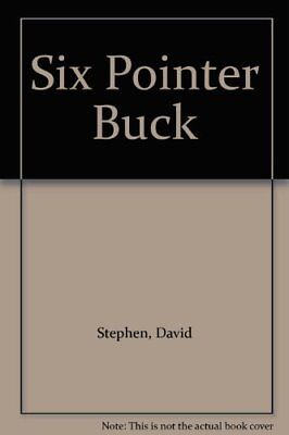 Six Pointer Buck By David Stephen