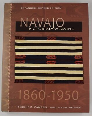 Brand New Book Navajo Pictorial Weaving 1860-1950 Campbell and Begner