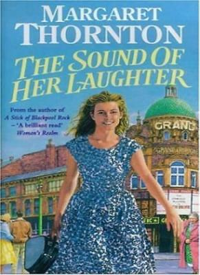 The Sound of Her Laughter By Margaret Thornton. 9780747260424