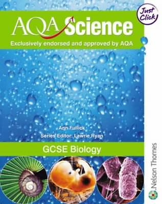 AQA Science GCSE Biology: 2 By Ann Fullick