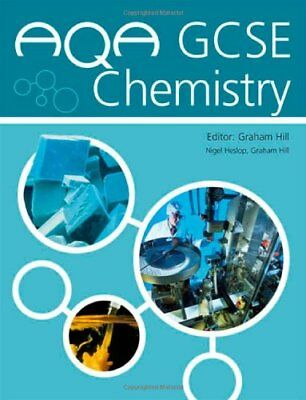 AQA GCSE Chemistry: Student's Book (AQA GCSE Separate Sciences) By Graham Hill,