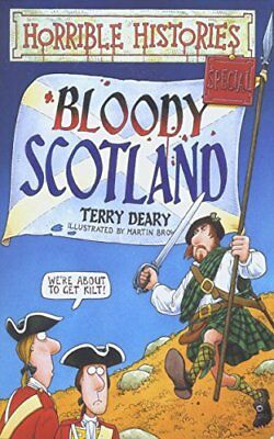 Horrible Histories: Bloody Scotland By Terry Deary,Martin Brown