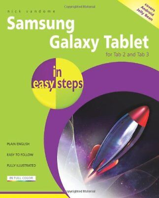 Samsung Galaxy Tablet In Easy Steps: For Tab 2 and Tab 3 Covers Android Jelly B