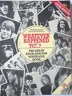 The Great Rock and Pop Nostalgia Book, Elson/Brunton,  Whatever happend to  ..?