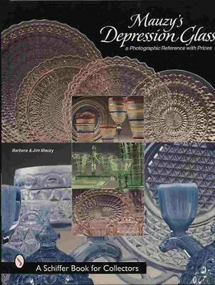 Mauzys Depression Glass: A Photographic Reference