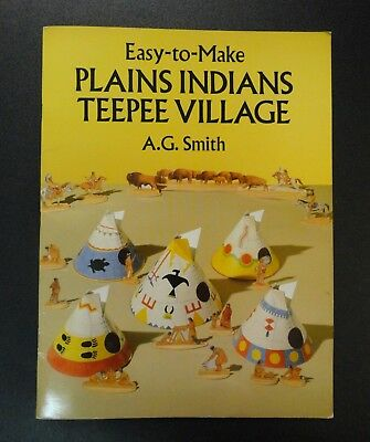 The Plains Indians Teepee Village Easy To Make Paper Craft Western History Book