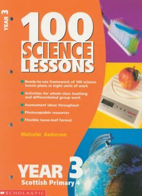 100 Science Lessons for Year 3: Year 3 By Malcolm Anderson