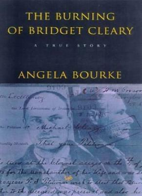 The Burning of Bridget Cleary (Pimlico (Series), 369.) By Angela Bourke