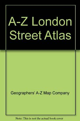 A-Z London Street Atlas By Geographers' A-Z Map Company