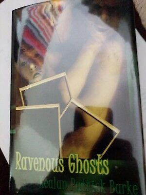 Ravenous Ghosts Kealen Patrick Burke Special Hb Signed Edition