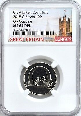 Rare 2018 10P GREAT BRITAIN Q Queuing NGC MS64 DPL BRITISH COIN HUNT UK