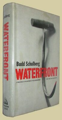 Budd SCHULBERG. WATERFRONT. Random House, (1955). First edition w/DUSTWRAPPER