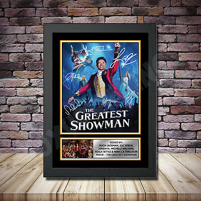 The Greatest Showman Signed Photo Print A4 A3 A2 A1 Autographed Framed Gift