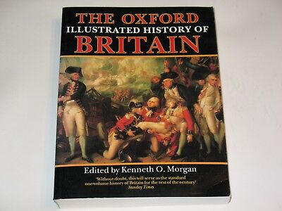 The Oxford Illustrated History of Britain Kenneth O Morgan Paperback Book 1984