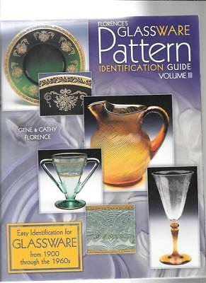 Florence's Glassware Pattern Identification Guide Vol Iii