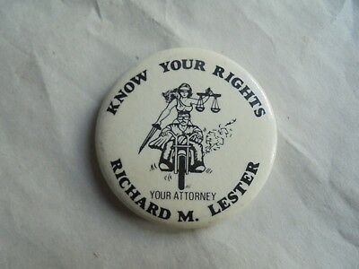 Cool Vintage Richard M Lester Your Attorney Know Your Rights Law Lawyer Pinback