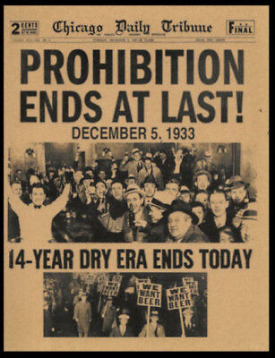 1933 Prohibition Ends Poster Reprint On 80 Year Old Paper Bar Decor Man Cave 012