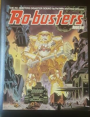 RO-BUSTERS BOOK 1 by Pat Mills Dave Gibbons PB - Titan Books 1983 1st 2000 AD