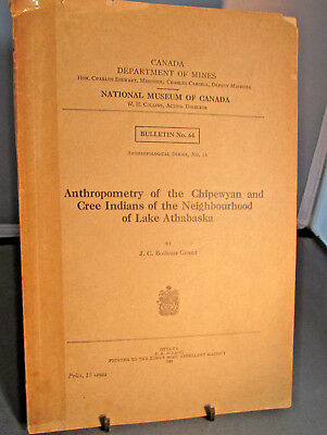 1930 CHIPEWYAN And CREE Indians in Lake Athabaska Region Canada Dept of Mines