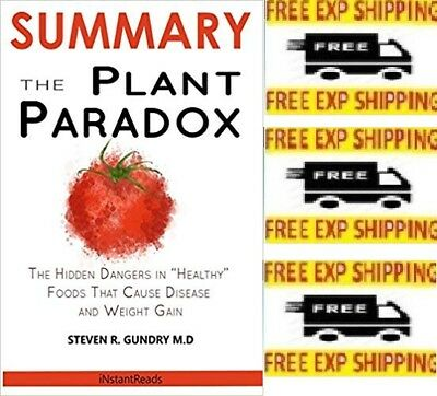 SUMMARY Of The Plant Paradox : The Hidden Dangers by Steven Gundry Paperback NEW