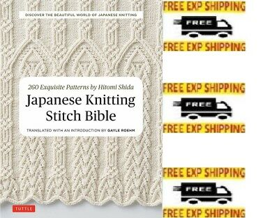 Japanese Knitting Stitch Bible 260 Exquisite Patterns By Hitomi