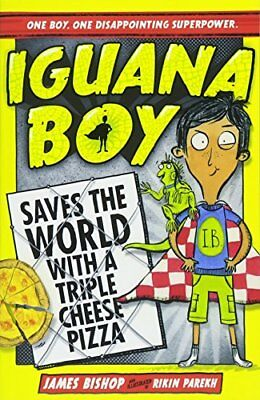 Iguana Boy Saves the World With a Triple Chee by James Bishop New Paperback Book