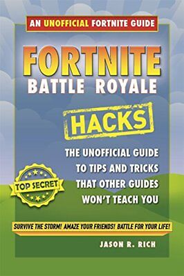 Fortnite Battle Royale: Beginners Guide (Hack by Jason R Rich New Paperback Book
