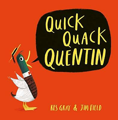 Quick Quack Quentin by Kes Gray New Paperback Book