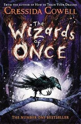 The Wizards of Once: Book 1 by Cressida Cowell New Paperback Book