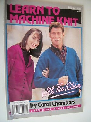 Learn to Machine Knit with the Ribber,by Carol Chambers,1991 no; 1 series 2