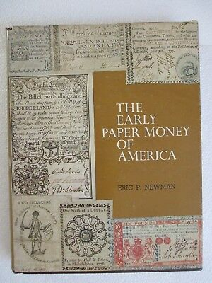 Eric P. Newman - The Early Paper Money of America - first edition 1967