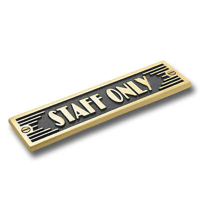 Staff Only Brass Door Sign.  Art Deco Style Home Décor Wall Plaque