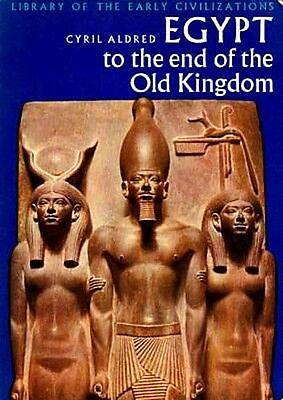 "NEW ""Egypt to the End of the Old Kingdom"" History Via Art Sculpture Pyramid Text"