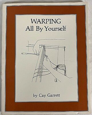Warping all by yourself  by Cay Garrett