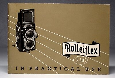 Rolleiflex 2.8C In Practical Use Pamphlet 1950's