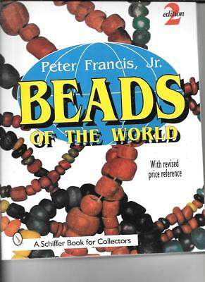 BEADS of the WORLD PRICE GUIDE by PETER FRANCIS JR