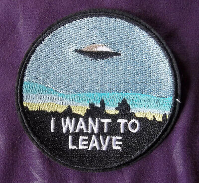 I Want To Leave Patch X-Files Nasa Space Travel Planets Solar System