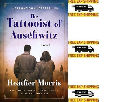 The Tattooist of Auschwitz: A Novel by Heather Morris {2018} {Paperback}